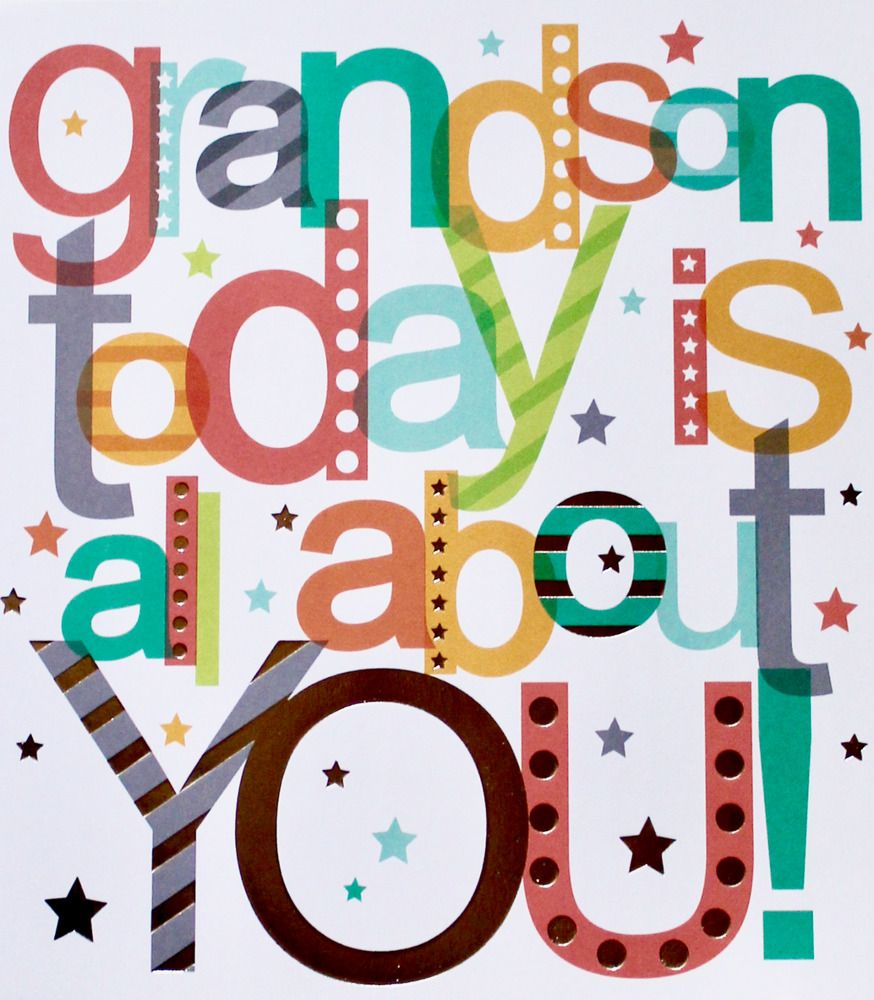 Grandson today is all about you! Birthday greetings card