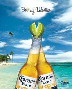 How Do You Beer Corona Vs Heineken Beer Advertisement Valentines Beer Beer