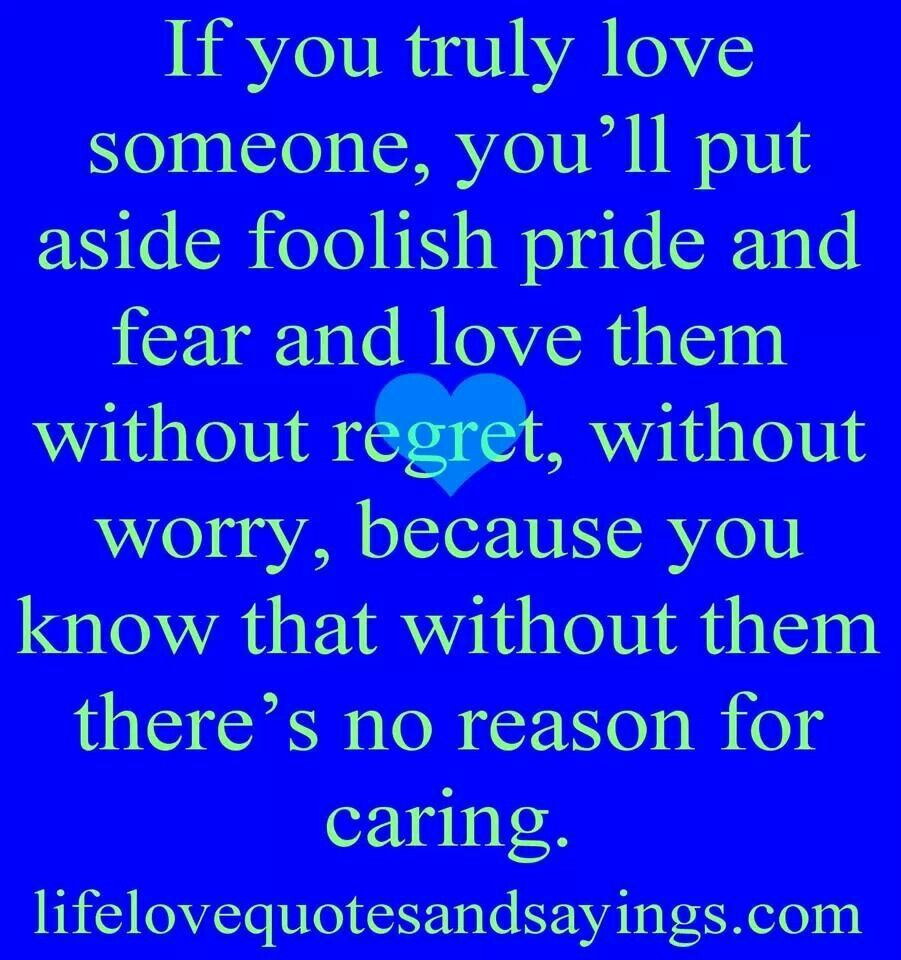 I Have No Regrets For Loving You Worry Quotes Clever Quotes 10th Quotes