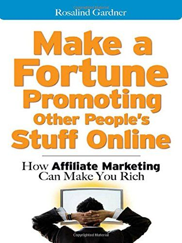 Make a Fortune Promoting Other People's Stuff Online: How Affiliate Marketing Can Make You Rich by Rosalind Gardner http://www.amazon.com/dp/0071478132/ref=cm_sw_r_pi_dp_nB9Pvb1BMPEQA