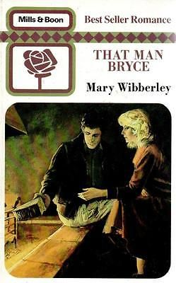 That Man Bryce - Mary Wibberley - Mills & Boon - Good