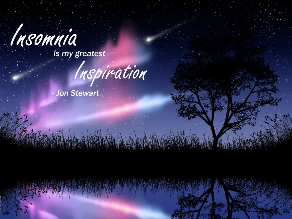 Quotes About Insomnia Insomnia Quotes  Insomnia Is My Greatest Inspiration.