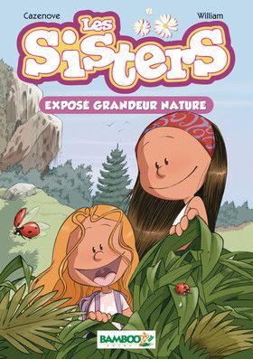 Bd Les Sisters Les Sisters Bd Serie De Livres Et Roman