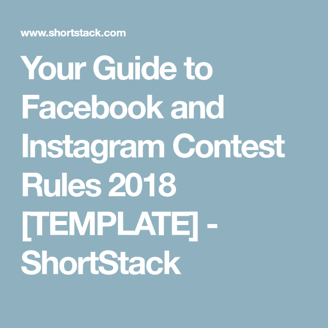 Your Guide to Facebook and Instagram Contest Rules 2018 [TEMPLATE ...