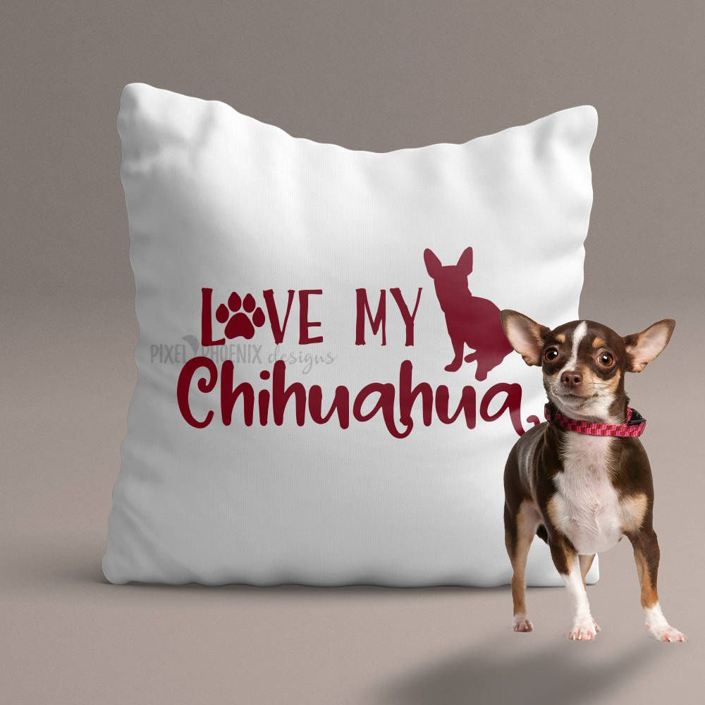 Chihuahua SVG, Love my Chihuahua, svg for Cricut, vinyl ...