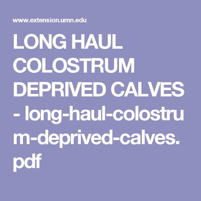 9674d6a8d30acaf91c7fc70a16689d41 - How Long Does A Calf Have To Get Colostrum