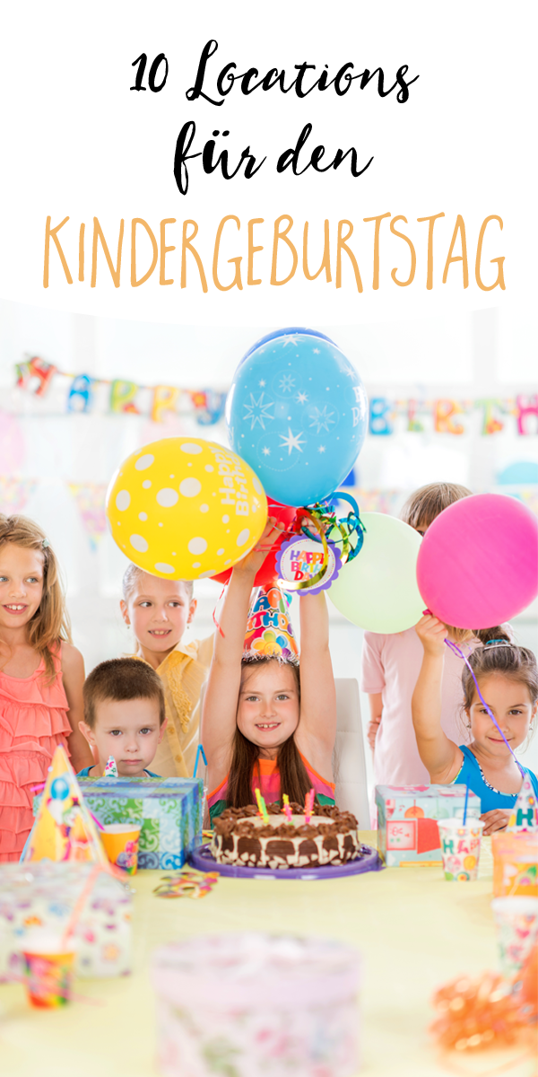 Wo Kann Man Kindergeburtstag Feiern