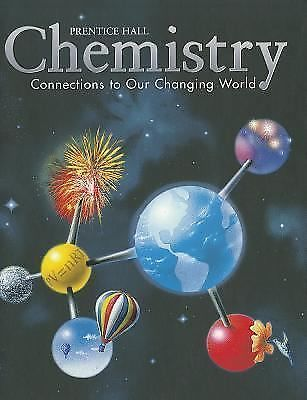 Chemistry Connections to Our Changing World Prentice Hall Text Book