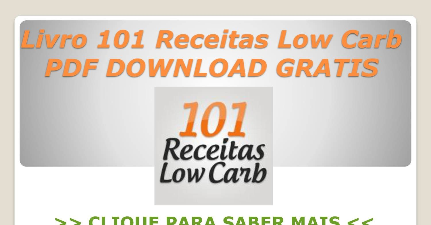 Ebook 101 Receitas Low Carb Pdf Download Gratis Pptx Receitas
