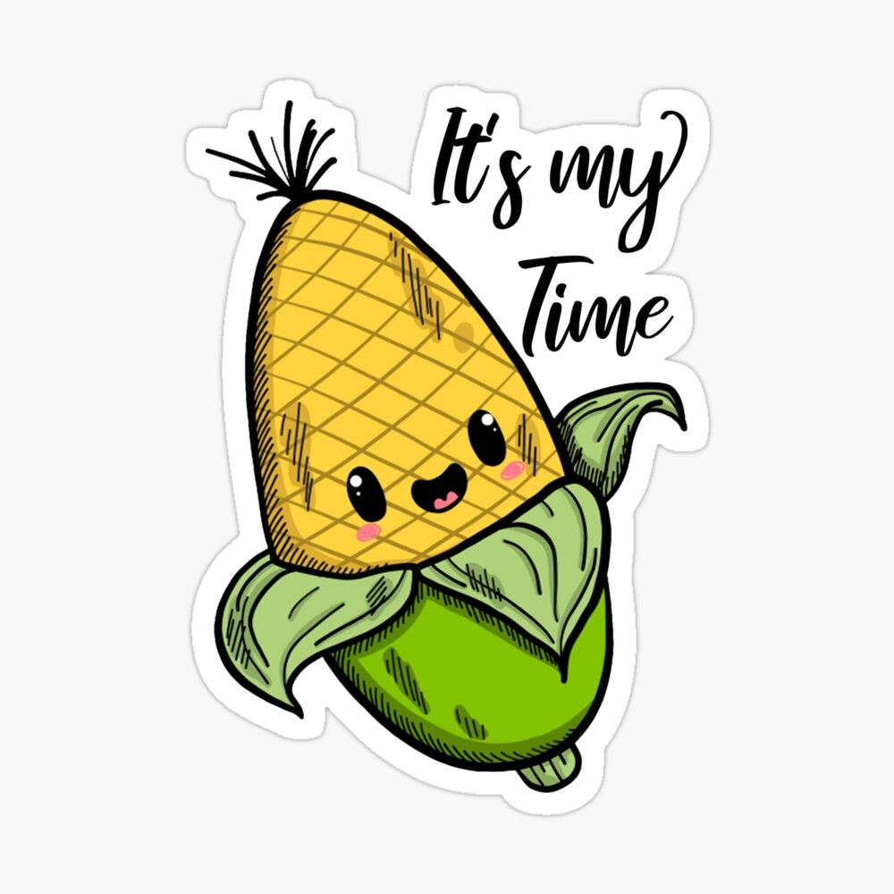 It S My Time Corn Time Corn Harvest Gift For Corn Harvest And Farmer Lovers Sticker By Abde32 Funny Artwork Funny Vintage Photos Coffee Art Print