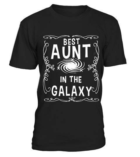 # Best Aunt In The Galaxy T-shirts .  TIP: If you buy 2 or more (hint: make a gift for someone or team up) you'll save quite a lot on shipping.Guaranteed safe and secure checkout via:Paypal | VISA | MASTERCARDTags: You can find favotite gift via some keywords below:#tshirt#familytshirt#birthdaytshirt#hobbiestshirt