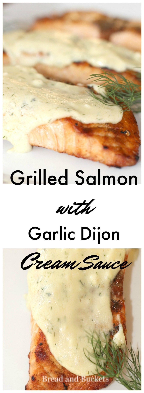 Photo of Grilled Salmon with Garlic Dijon Cream Sauce