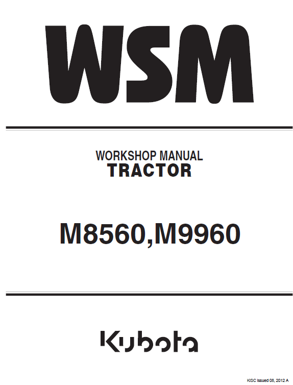 Kubota M8560 M9960 Tractor Workshop Service Manual Kubota Manual Diesel Engine