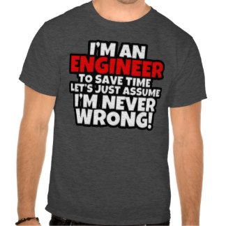 I'm an Engineer funny men's shirt