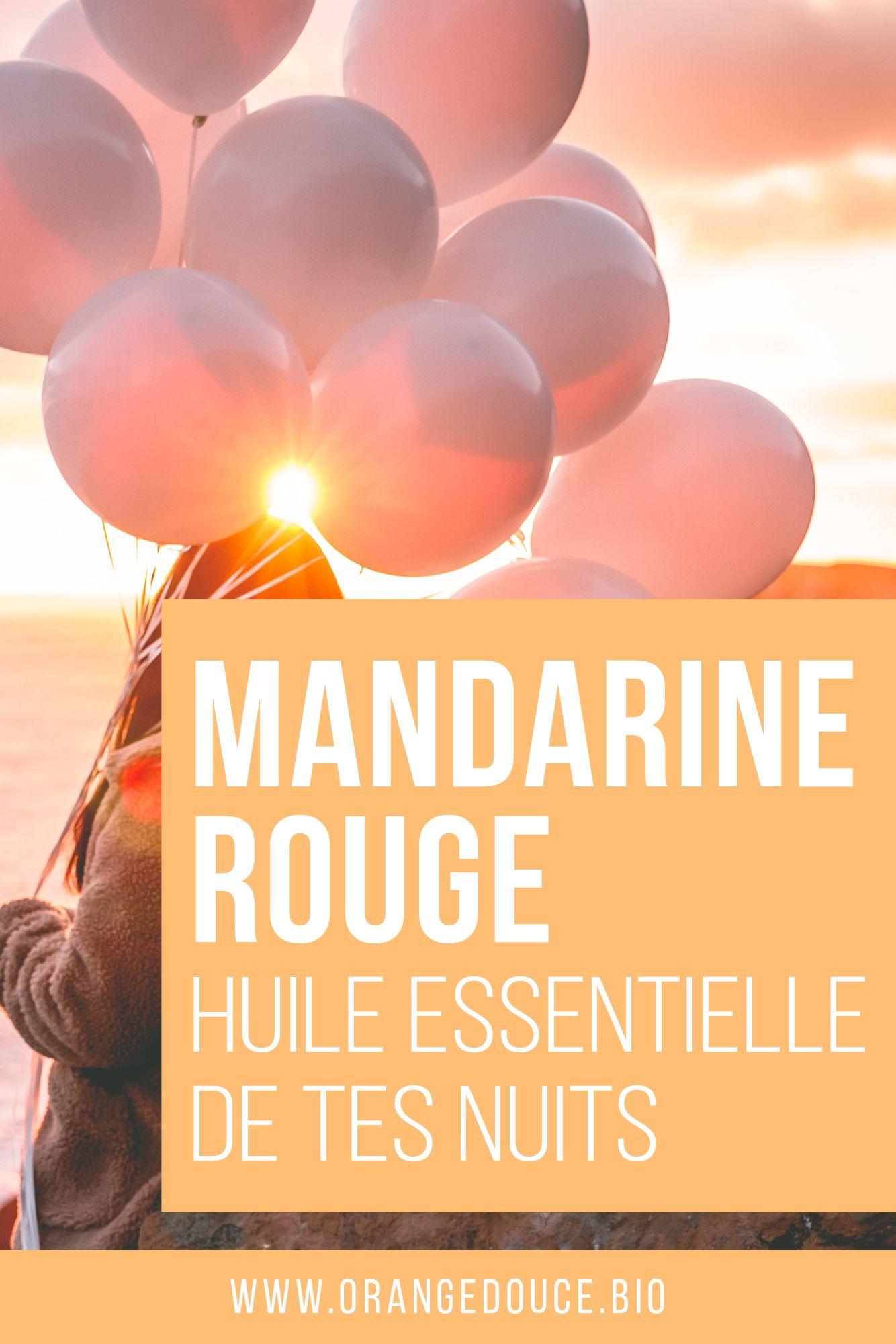 La Mandarine Rouge Doudou De Tes Nuits En 2020 Naturopathie Huile Essentielle Mandarine Medecine Naturelle