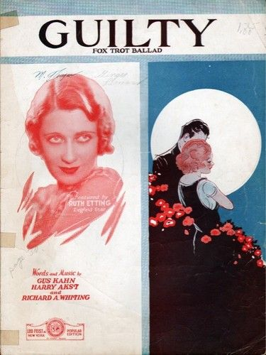1931 Ruth Etting Ziegfeld Star Guilty Fox Trot Ballad by Richard A Whiting | eBay