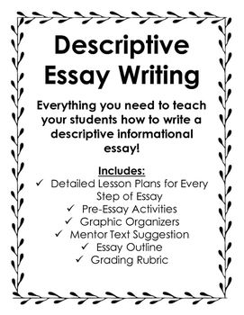 Descriptive Essay Writing Essay Writing Essay Writing Examples