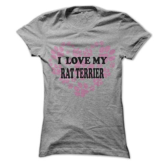 I Love My Rat Terrier - Cool Dog Shirt 999 ! #RatTerrier