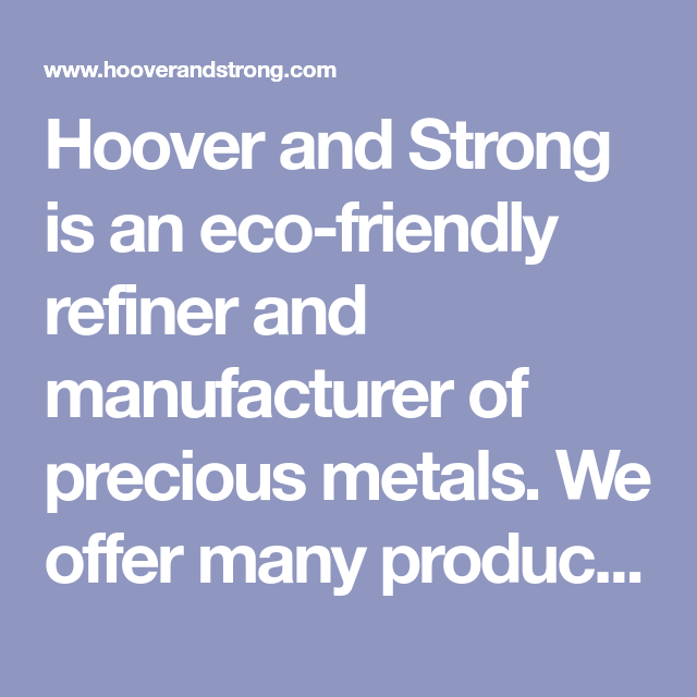 Hoover Strong Refiners
