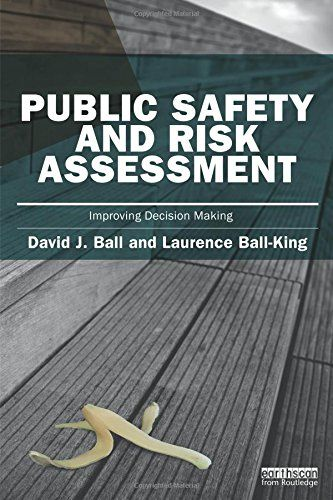 Public Safety and Risk Assessment (Earthscan Risk in