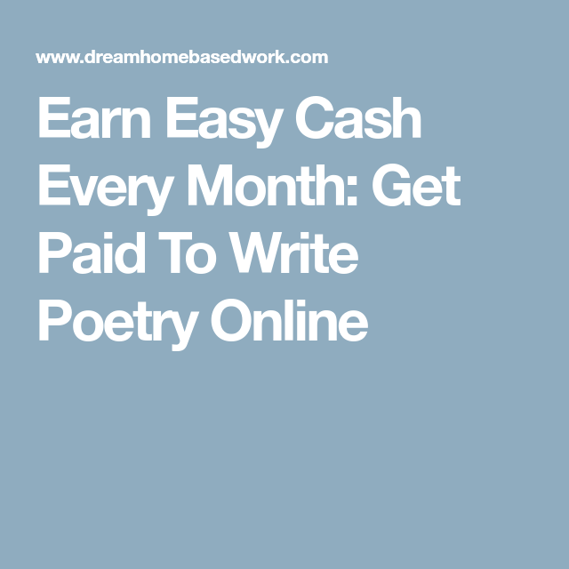 paid to write poetry