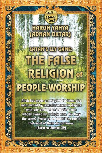 Read or download Satan's Sly Game The False Religion Of People-Worship