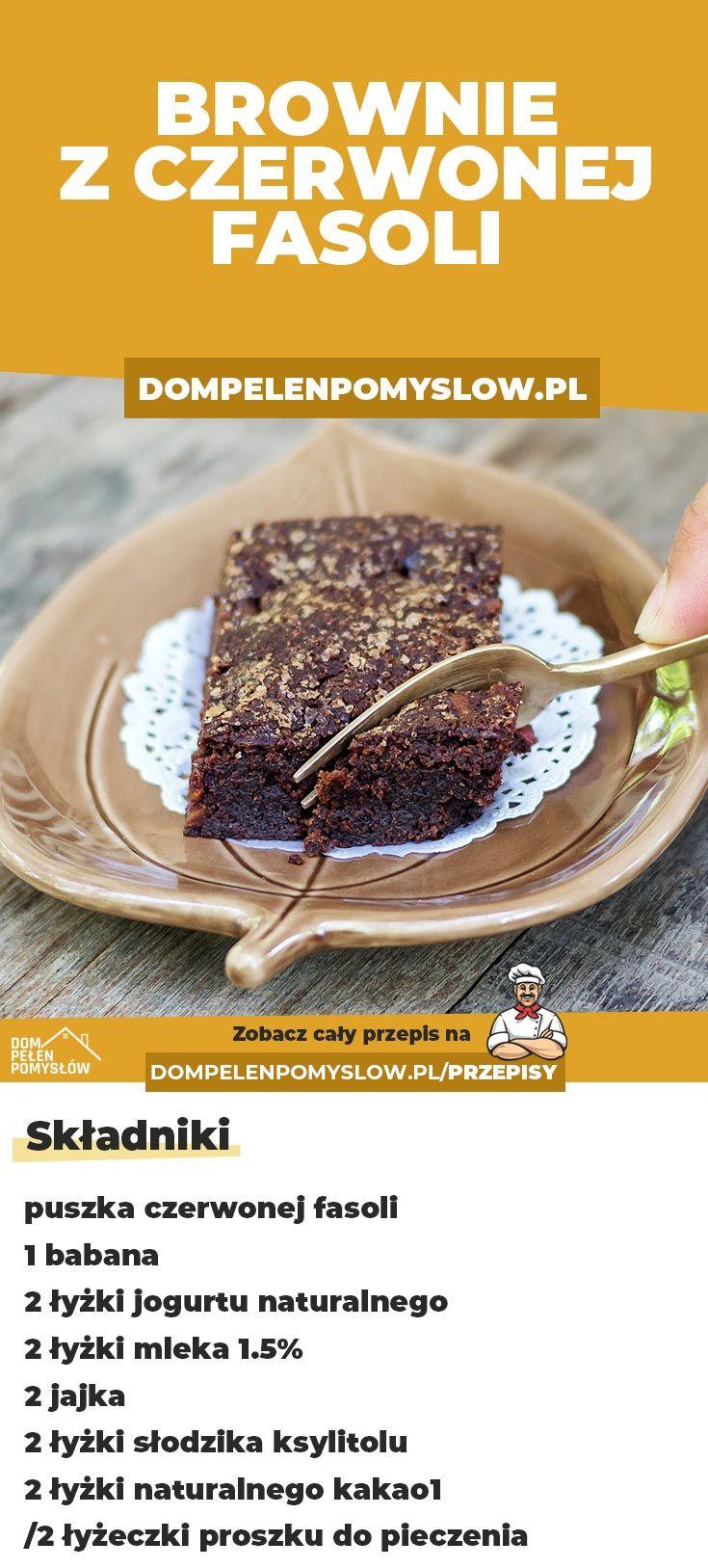 Przepis Na Brownie Z Fasoli Jedzenie I Napoje Jedzenie Super