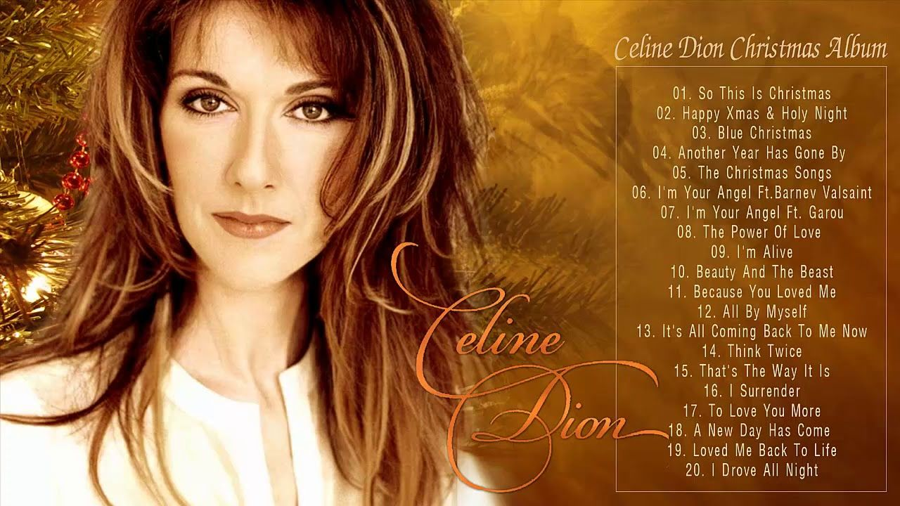 Christmas Songs 2019 By Celine Dion Celine Dion Christmas Album Best Christmas Songs Of All Time Y Best Christmas Songs Celine Dion Christmas Celine Dion