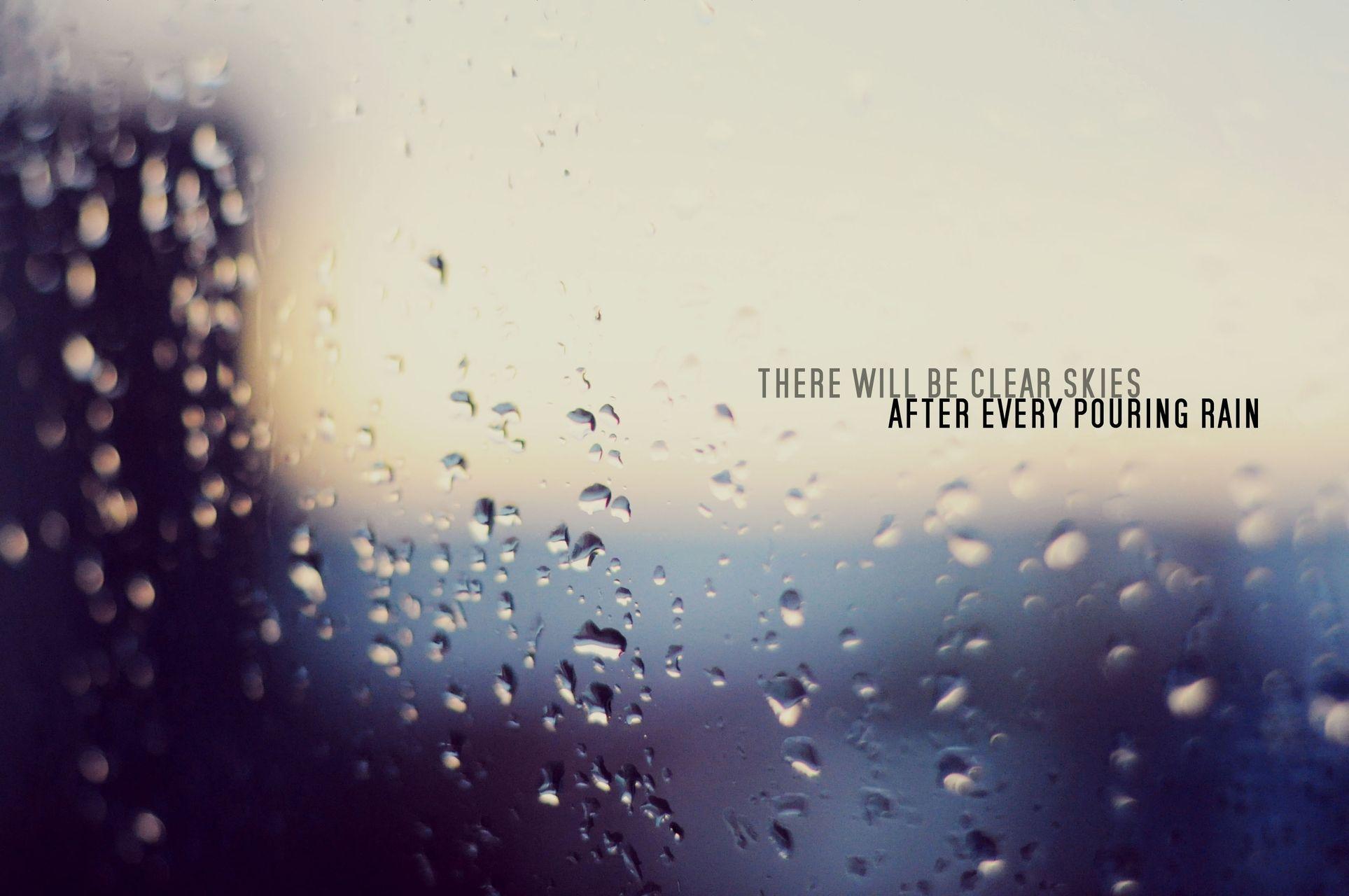 Say It Believe It Keep The Faith 9 365 Ogq Backgrounds Hd Rain Quotes Rain Cover Photo Rain Cover Photo Facebook