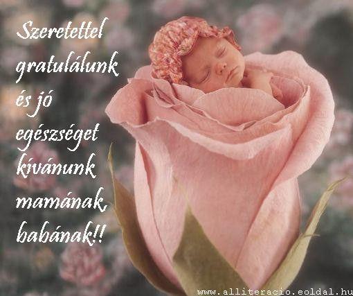 idézetek babáknak babaköszöntők, újszülött érkezése, kisbabás képek, versek