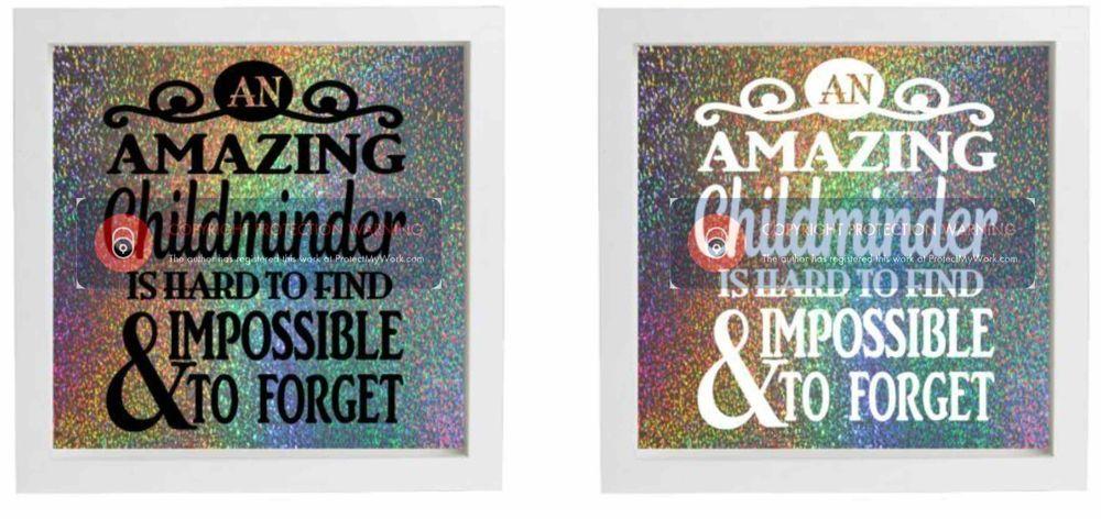 Vinyl Sticker DIY Box Frame An Amazing Childminder is Hard to Find & Impossible  #lilywhite #Childrens
