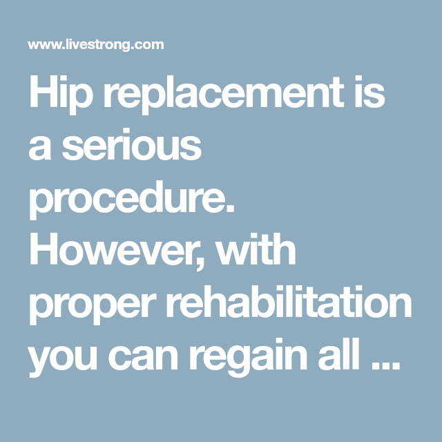 Exercise Machines To Avoid For Hip Replacements With Images Hip Replacement Hip Joint Replacement Hip Replacement Surgery