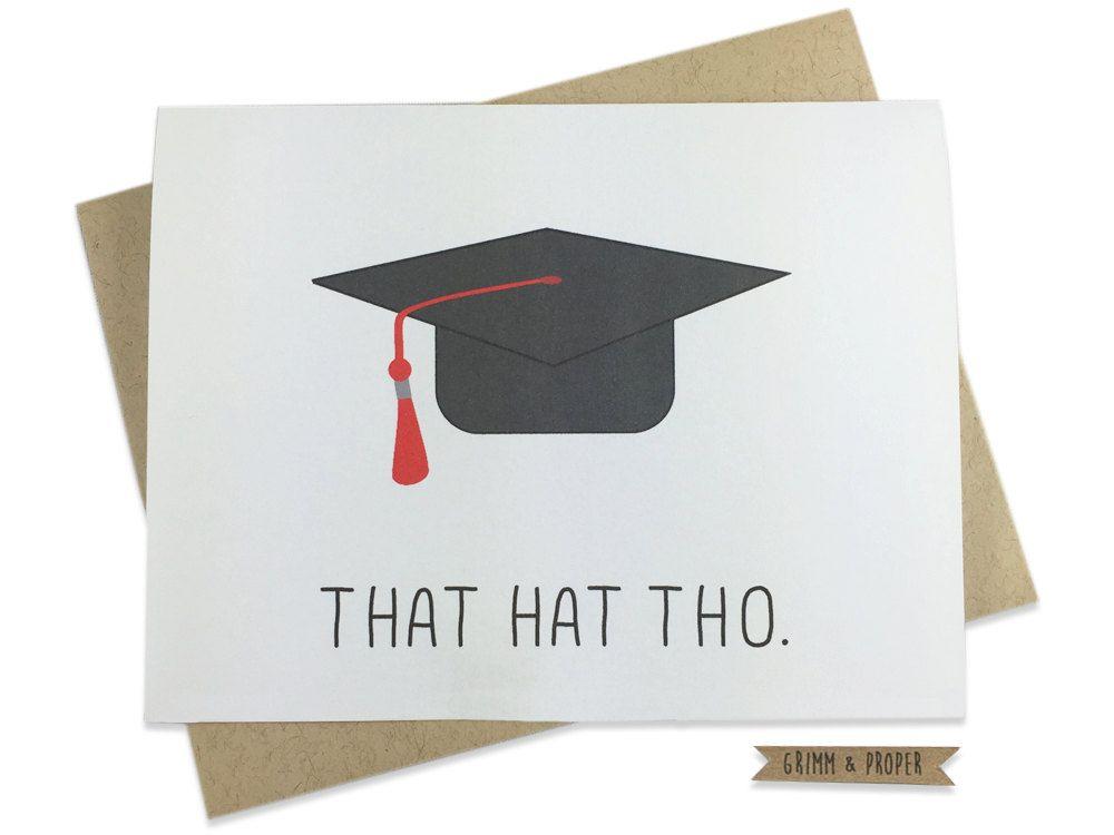 Funny Graduation Card Congratulations Congrats That Hat Tho