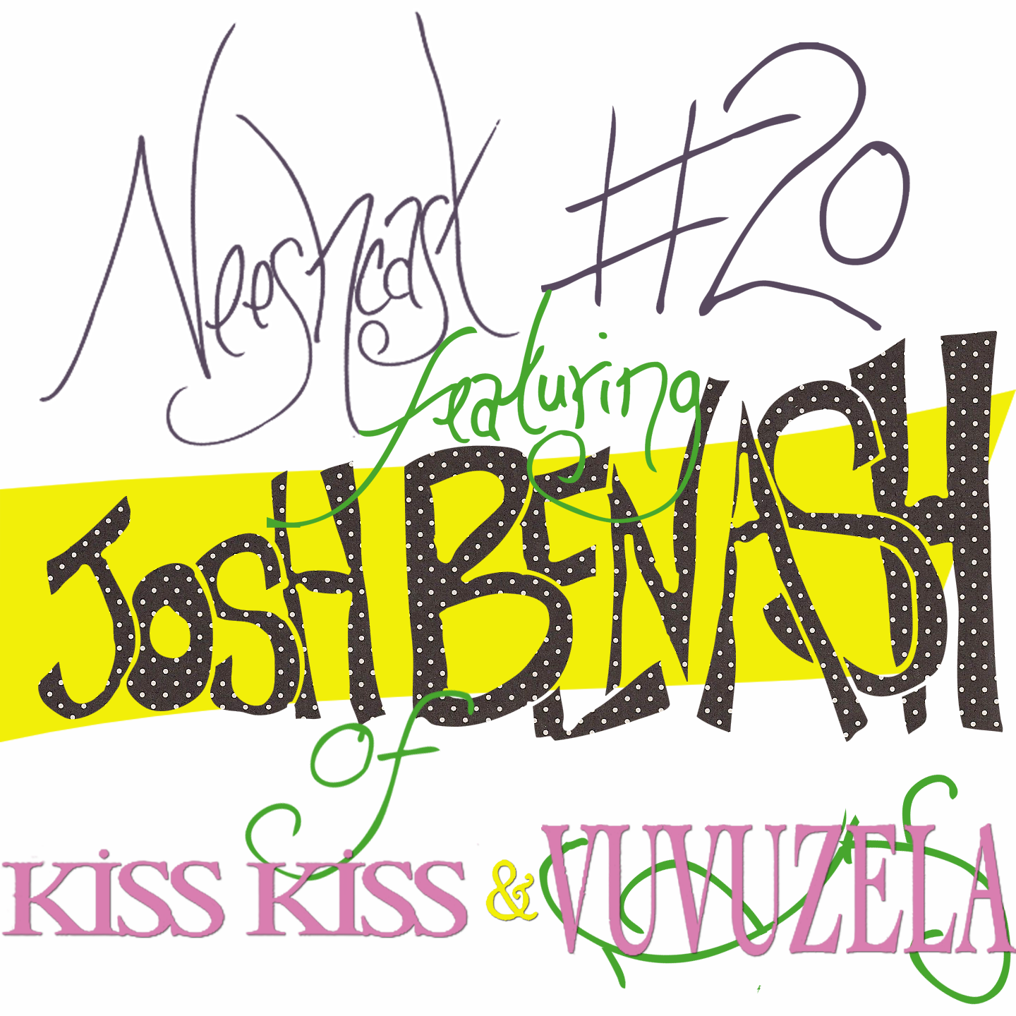 Butthole Kiss neeshcast #20 // part 1 of interview with josh benash (of