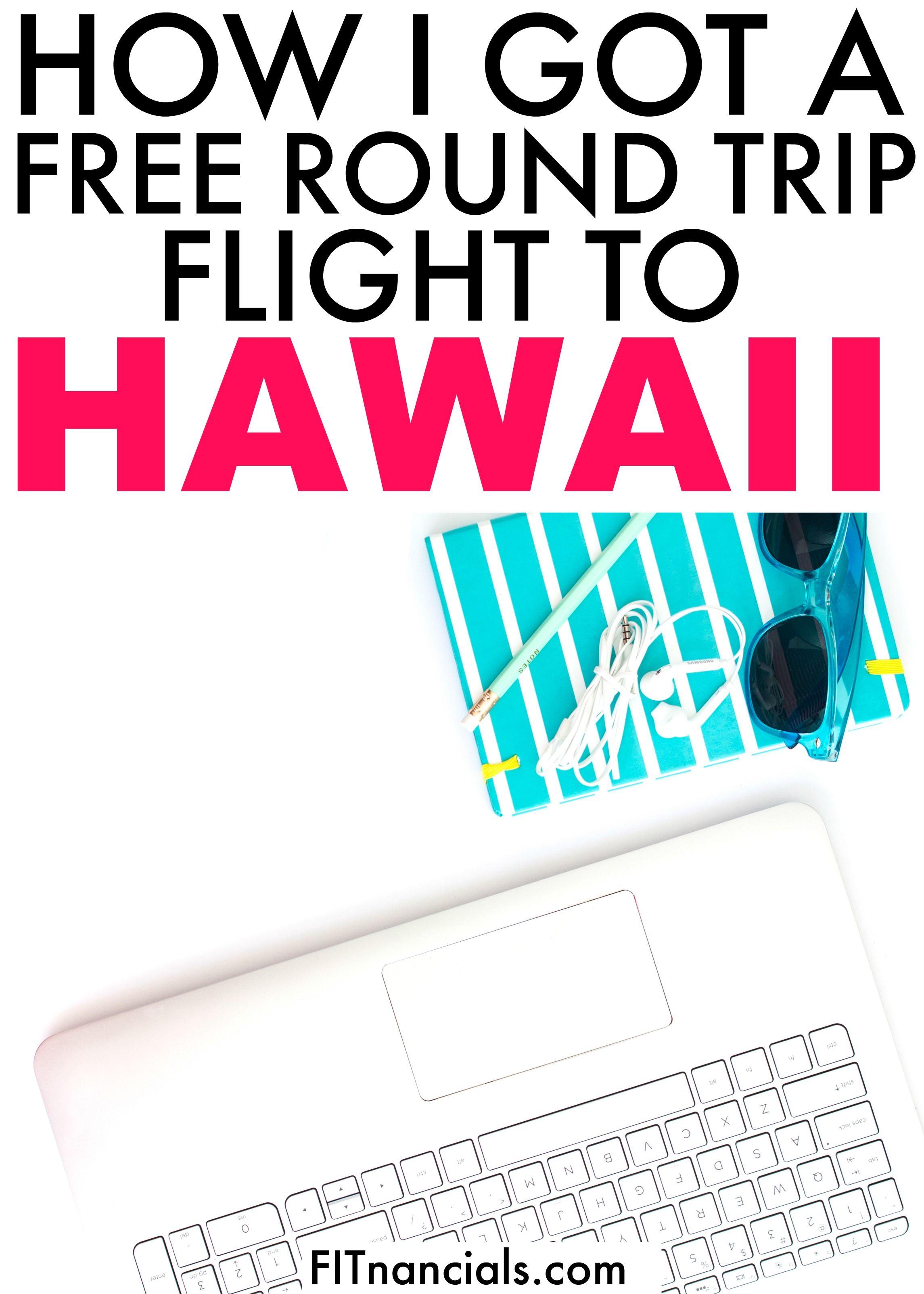 How i got a free round trip flight to hawaii budget