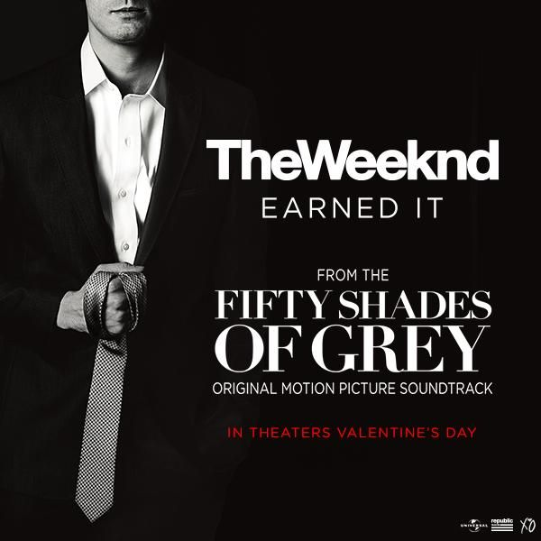 The Weeknd Earned It From Fifty Shades Of Grey Now Available On Itunes Fifty Shades Of Grey Fifty Shades Beyonce Songs