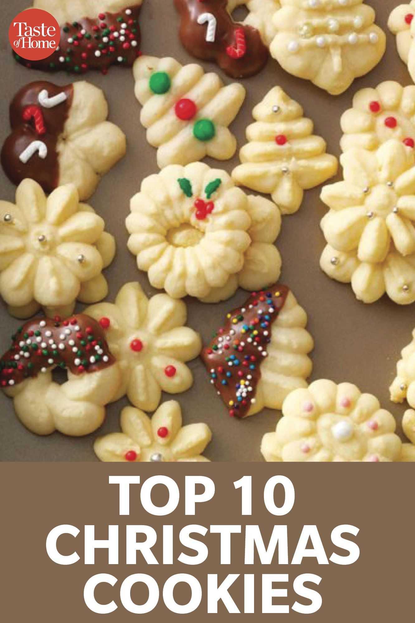 Our Top 10 Christmas Cookie Recipes In 2020 Cookies Recipes Christmas Christmas Cookies Spritz Cookies