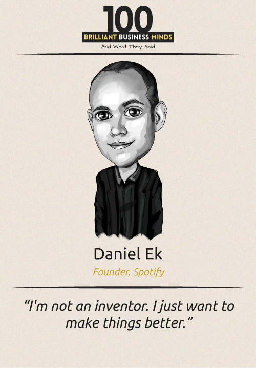 Daniel Ek Inspirational Quote
