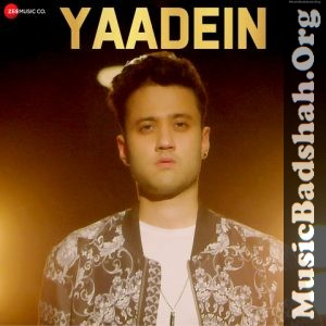 Yaadein 2019 Indian Pop Mp3 Songs Download Pop Mp3 Mp3 Song Mp3 Song Download