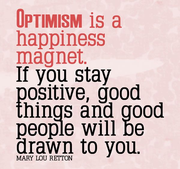 Optimism Quotes Inspirational Picture Quotes Optimism Is A Happiness Magnet