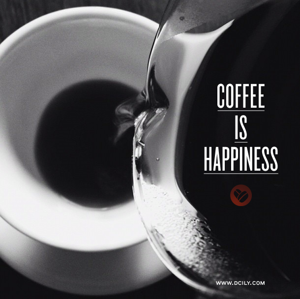 Coffee Is Happiness Especially On A Long Labor Day Weekend Coffee Laborday Relax Happy Coffee Express Coffee Love Coffee Lover