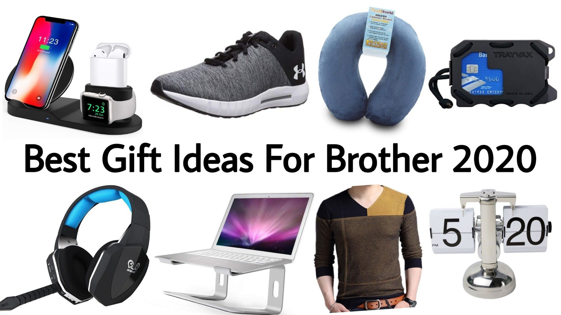 Best Christmas Gifts for Brother 2020 Birthday Gifts for