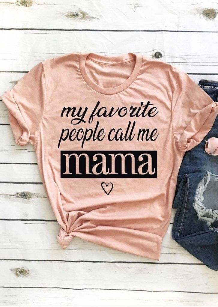 My Favorite People Call Me Mama, Mama Shirt, Mom-life Shirt, Shirts for Moms, Mothers Day Gift, Trendy Mom T-Shirt, Cool Mom Shirts, Mom Tee