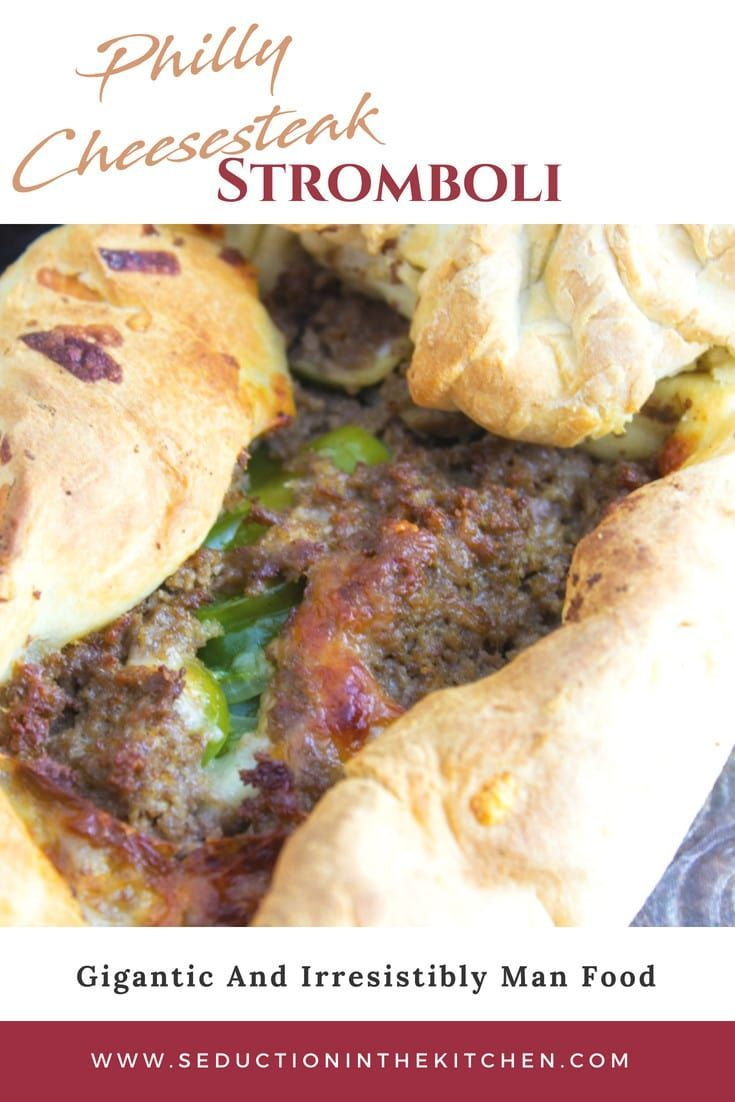 Are You Looking For Some Football Food Philly Cheesesteak Stromboli Uses Steak Umms To Make This Man Food This Stro In 2020 Man Food Stromboli Recipe Steakums Recipe