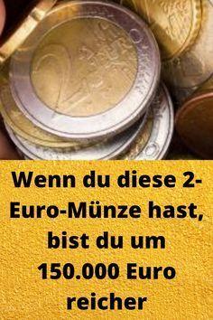 Wenn du diese 2-Euro-Münze hast, bist du um 150.000 Euro reicher
