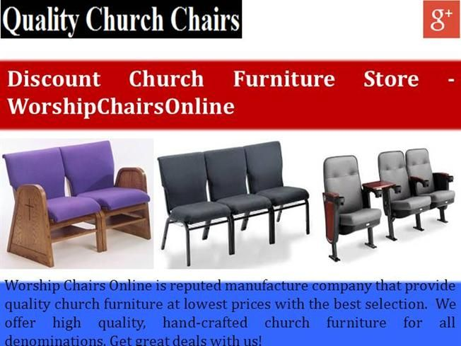 If You Are Looking For Quality Church Furniture At Affordable