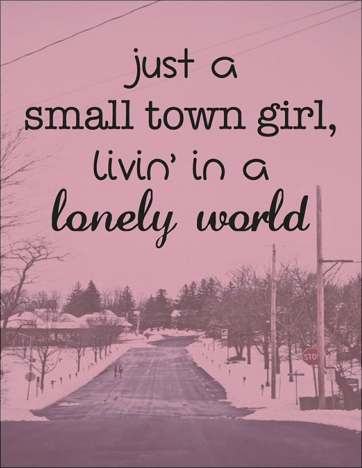 Just a small town girl lyric