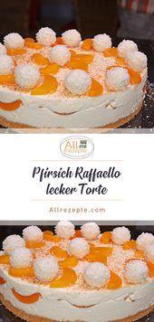 Photo of Pfirsich Raffaello lecker Torte – All Rezepte  Pfirsich Raffaello lecker Torte…