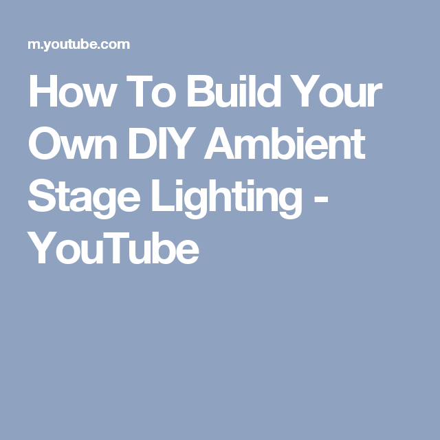 How To Build Your Own Diy Ambient Stage Lighting You