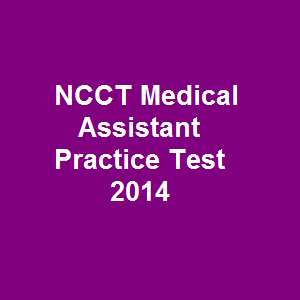 Ncct Medical Assistant Practice Test  Questions And Answers